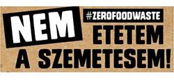#ZEROFOODWASTE avagy: nem etetem a szemetesem